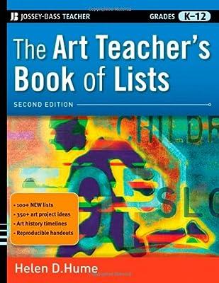 The Art Teacher's Book of Lists, 2nd Edition (J-B Ed: Book of Lists)