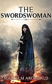 The Swordswoman by Malcolm Archibald ebook deal