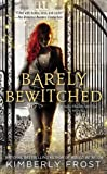Barely Bewitched (A Southern Witch Novel)