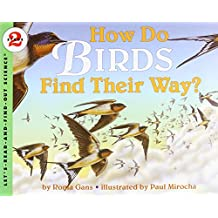 How Do Birds Find Their Way? (Let's-Read-and-Find-Out Science 2)