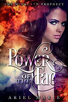 Power of the Fae (The Mirrored Prophecy Book 1) by [Marie, Ariel]