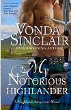 My Notorious Highlander (Highland Adventure) (Volume 5)