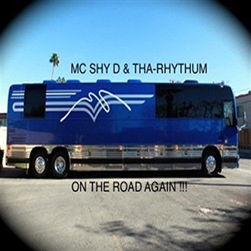 MC Shy D / Tha Rhythum - Big Booty Girls / Everybody Bounce