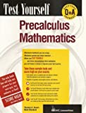 Precalculus Mathematics, Thomas A. Brown and Mark Weinfield, 0844223824