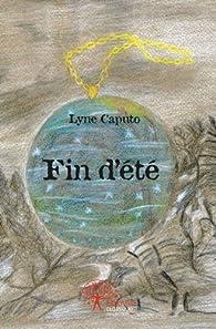 Fin d'Ete par Lyne Caputo
