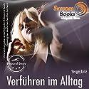 Verführen im Alltag & Pick Up Arts Hörbuch von Sergej Linz Gesprochen von: Sergej Linz