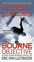 Robert Ludlum's (TM) The Bourne Objective (Jason Bourne series Book 8)