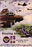 Staying Alive, Carl Fyler, 0962137499