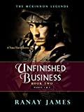 The McKinnon Legends (Book 2 - Parts 1 & 2): Unfinished Business