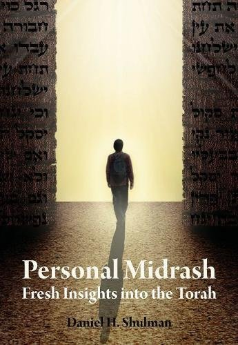 Personal Midrash: Fresh Insights into the Torah