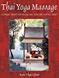 img - for [Thai Yoga Massage: A Gentle Therapy for Physical Well-Being and Spiritual Energy] [Author: Chow, Kam Thye] [March, 2002] book / textbook / text book