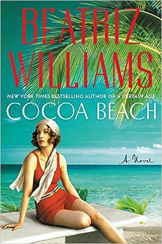 Cocoa beach a novel beatriz williams 9780062404985 amazon cocoa beach a novel beatriz williams 9780062404985 amazon books fandeluxe Gallery