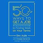 50 Ways to Get a Job | Dev Aujla,Lodro Rinzler - foreword