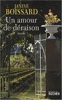 Un amour de déraison : roman, Boissard, Janine