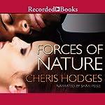 Forces of Nature | Cheris Hodges