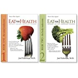 Eat for Health: Lose Weight, Keep It Off, Look Younger, Live Longer (2 Volume Set)