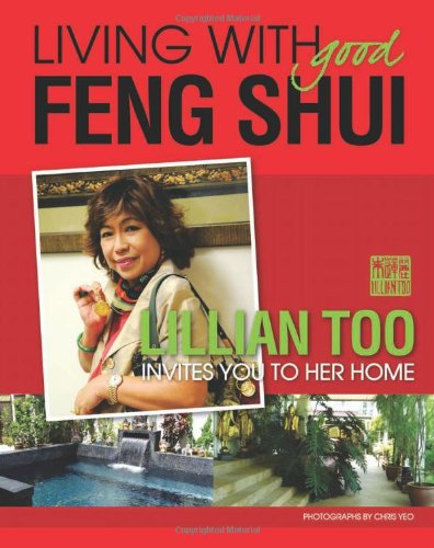 Living with Good Feng Shui by Konsep Lagenda Sdn Bhd
