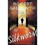 The Silkworm (A Cormoran Strike Novel, 2)