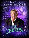 William Shatner's Halloween Frightnight: The Creeps