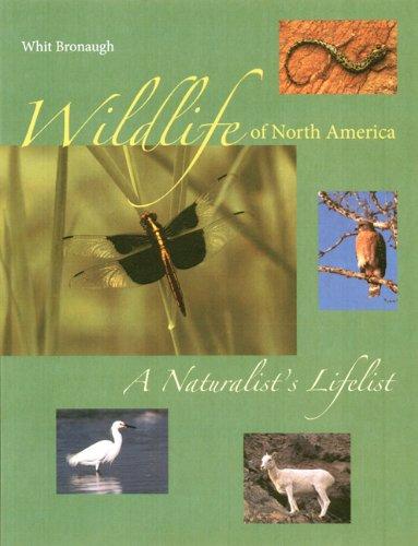 Wildlife of North America: A Naturalist's Lifelist pdf epub