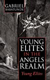 Young Elites in the Angels Realm, Gabriel Babatunde, 1452011311