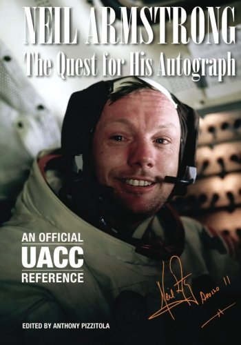 Neil Armstrong: The Quest for His Autograph