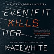 Even If It Kills Her | Kate White