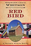 Front cover for the book Red Bird by Stephanie Grace Whitson