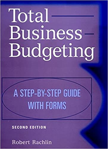 total business budgeting a step by step guide with forms 2nd