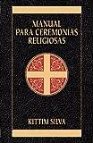 img - for Manual para ceremonias religiosas (Spanish Edition) book / textbook / text book