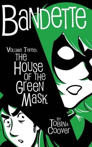 Bandette Volume 3: The House of the Green Mask (Horse Mask Price)