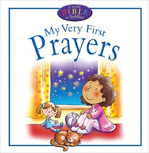 Book My Very First Prayers Board Book (Candle Bible for Toddlers)