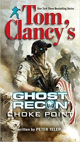 Amazon.com: Tom Clancy's Ghost Recon: Choke Point (9780425264751 ...