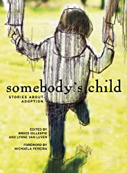 Somebody's Child: Stories About Adoption