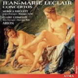 Leclair: Concertos /Huggett * Guimond * Ensemble Arion