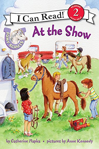 Pony Scouts: At the Show (I Can Read Level - Show Level