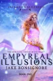 Empyreal Illusions (The Inferno Unleashed Book 1)