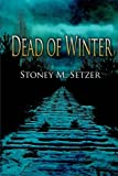 img - for Dead of Winter (Wesley Winter) (Volume 1) book / textbook / text book