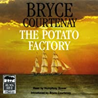 The Potato Factory: The Australian Trilogy, Book 1