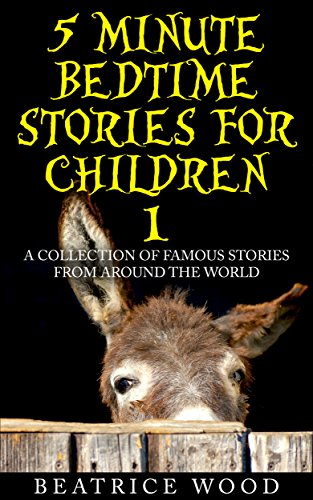 Fairy Tales for Kids: 5 Minute Bedtime Stories for Children Vol 1 (Classic  Fairy Tales & Bedtime Stories Collections for kids ages 6-8 & 9-12)
