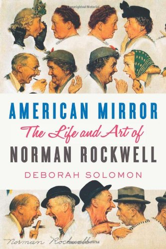 Saturday Evening Post Artist (American Mirror: The Life and Art of Norman Rockwell)