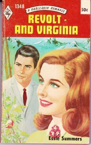 REVOLT AND VIRGINIA (Harlequin Romance, #1348)