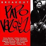 Breakout by Papo Vazquez (2002-01-01)