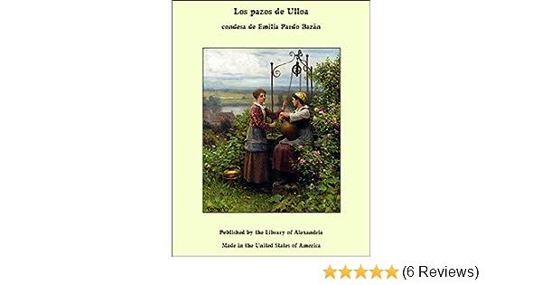 Amazon.com: Los pazos de Ulloa (Spanish Edition) eBook: condesa de Emilia Pardo Bazán: Kindle Store