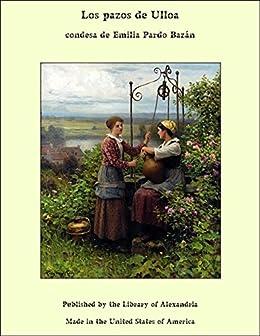 Los pazos de Ulloa (Spanish Edition) by [Bazán, condesa de Emilia Pardo