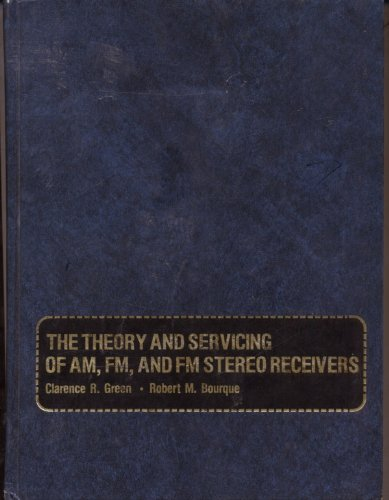 The theory and servicing of AM, FM, and FM stereo receivers (Tuner Am Fm)