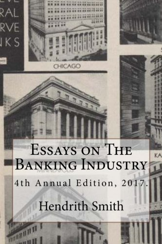 Essays on The Banking Industry