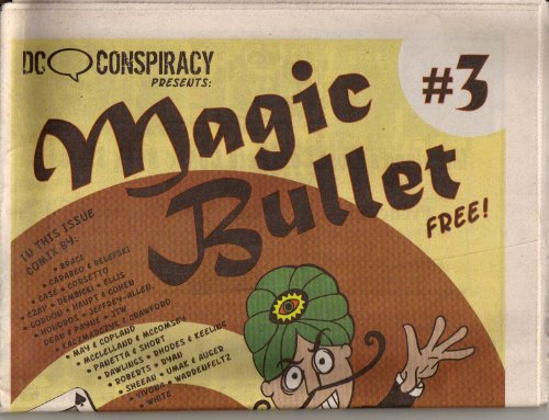 (DC Conspiracy Presents : Magic Bullet # 3)