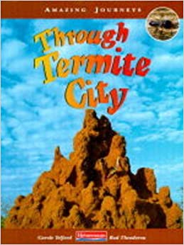Amazing Journeys: Through a Termite City (Cased)