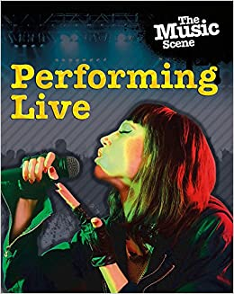 Book The Music Scene: Performing Live